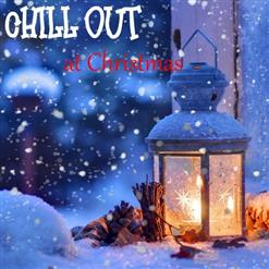 Chill Out At Christmas