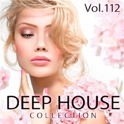 Deep House Collection Vol. 112, Part 2