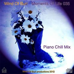 Wind Of Buri-Moments Of Life 035 (Piano Chill Mix)
