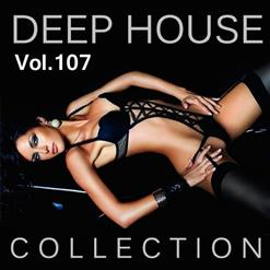 Deep House Collection Vol. 107