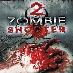 Zombie Shooter 2 - OST [Game Rip]