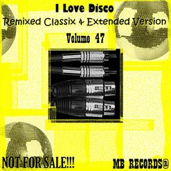 Remixed Classix & Extended Version Vоl.47