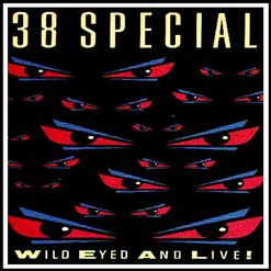 Wild Eyed And Live!
