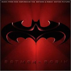 Batman & Robin: Music From And Inspired By The Motion Picture / Бэтмен и Робин - Саундтрек