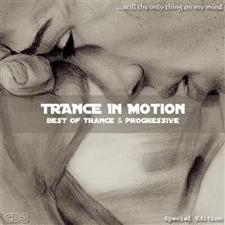 Trance In Motion (Still The Only Thing On My Mind) Mix CD2