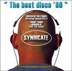 The Best Disco...80 (SYNDICATE (Disco Of The Years))