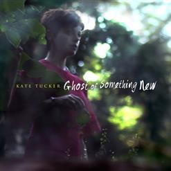 Ghost Of Something New