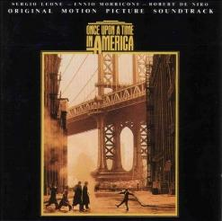 Once Upon A Time In America - OST / Однажды в Америке - Саундтрек [Score]