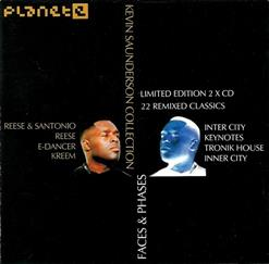 Faces & Phases (The Kevin Saunderson Collection) [CD1]