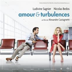 Amour & Turbulences / Love Is In The Air